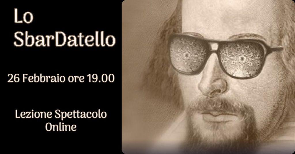 Locandina dello spettacolo Lo Sbardatello